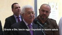 """M.O., Abu Mazen lascia l'ospedale: """"Torno al lavoro domani"""""""
