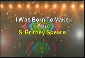 Britney Spears I Was Born To Make You Happy Karaoke Version