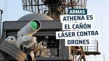 ATHENA. el arma láser que derriba cinco drones en un minuto