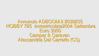 HOBBY 725  immatricolata2004 Settembre