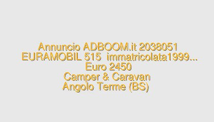 EURAMOBIL 515  immatricolata1999...