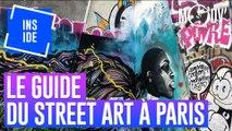 """LE GUIDE DU STREET ART À PARIS : """"La rue est une cour de récré"""" #INSIDE"""