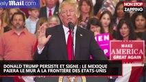 Pour Donald Trump, le mur à la frontière des Etats-Unis se fera aux frais du Mexique (vidéo)
