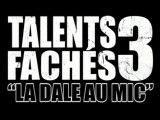 DVD TalentS fachéS 3  part1 http://rapadonf.free.fr
