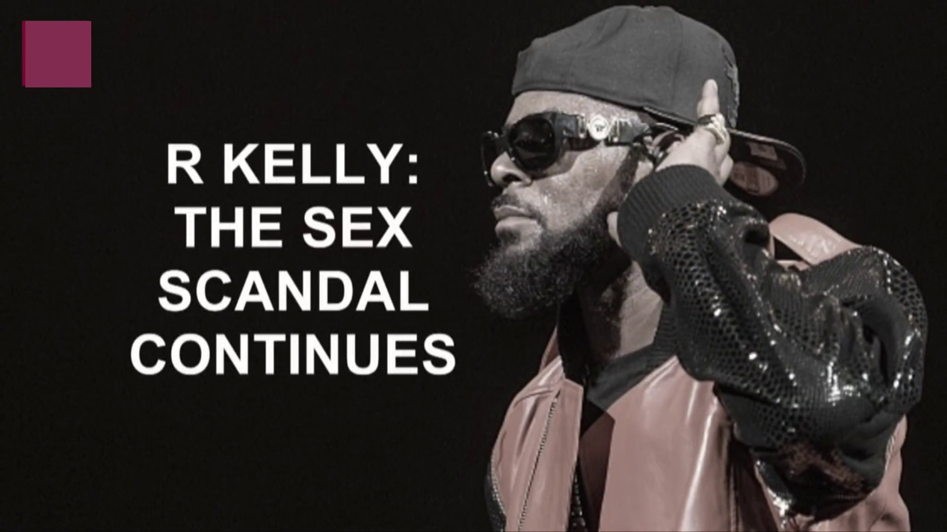The R Kelly Scandal