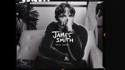 James Smith - Holy Water