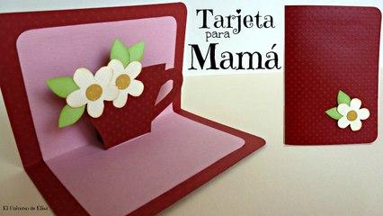 Tarjeta para Mamá, Tarjeta para el Día de la Madre,Tarjeta Pop Up Fácil