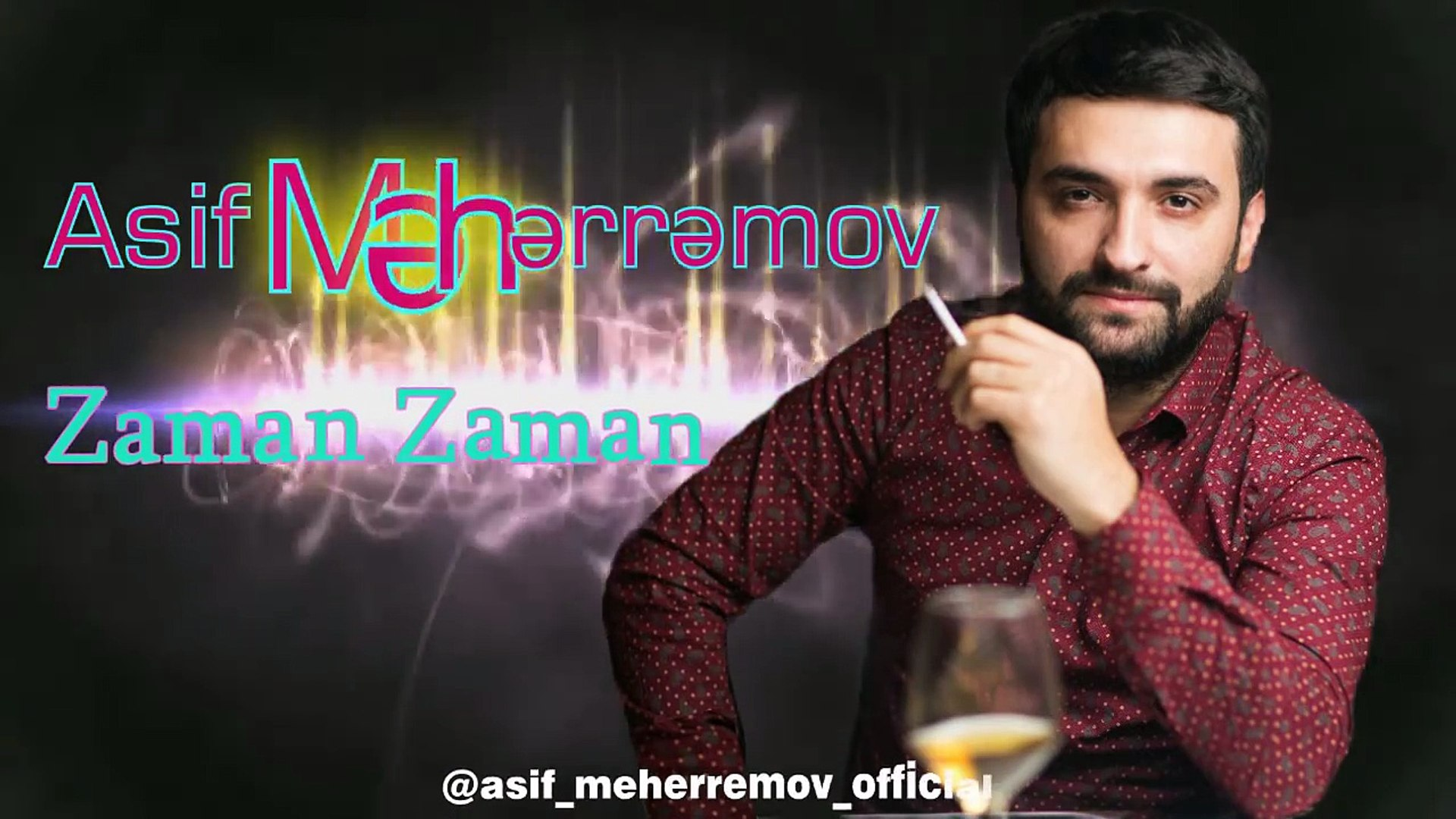 Asif Meherremov Zaman Zaman Video Dailymotion