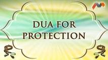 Dua For Protection - Dua With English Translation - Masnoon Dua