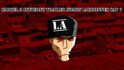 Carcel o Infierno - Trailer Somos Ladrones Capitulo 07