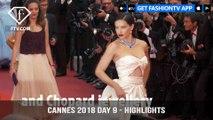 Cannes Film Festival 2018 Day 9 Red Carpet Highlights   FashionTV   FTV