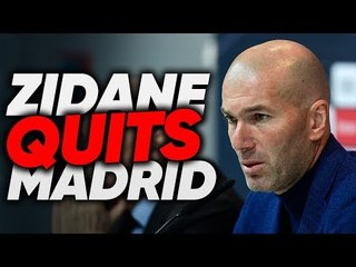 BREAKING: Zinedine Zidane QUITS Real Madrid! | #FDReacts