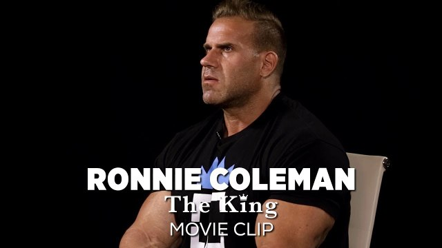 """Ronnie Coleman: The King MOVIE CLIP 