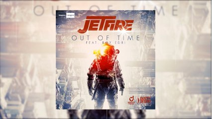 Jetfire Feat. Roy Edri - Out of Time (Official Audio)