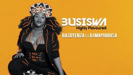 Busiswa - Bazoyenza