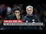 How Do Chelsea Fans Feel About Jose Mourinho Managing Manchester United?