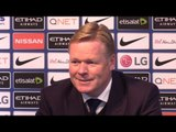 Manchester City 1-1 Everton - Ronald Koeman Full Post Match Press Conference
