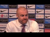 Manchester City 2-1 Burnley - Sean Dyche Full Post Match Press Conference