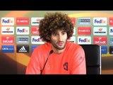 Marouane Fellaini Full Pre-Match Press Conference - Manchester United v FC Rostov - Europa League