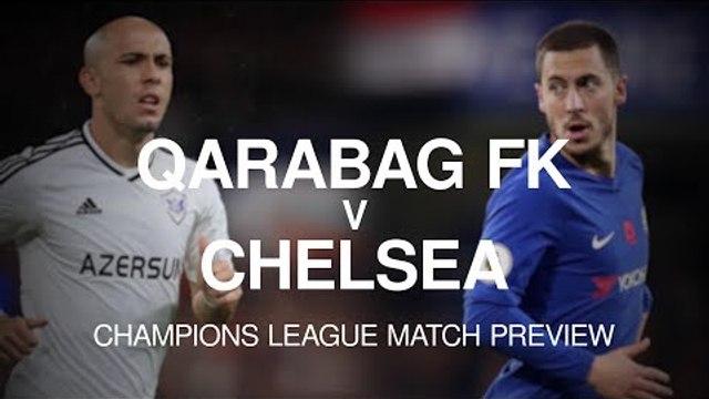 Qarabag v Chelsea - Champions League Match Preview