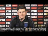 Harry Maguire - 'England Centre-Back Position Is Up For Grabs'