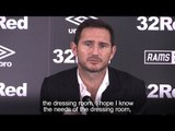 Frank Lampard - 'I Know The Needs Of The Dressing Room'