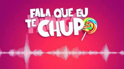 Fala Que Eu Te Chupo - Pânico - 01/06/18