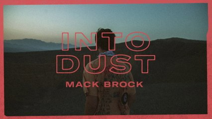Mack Brock - Into Dust