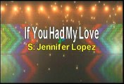 Jennifer Lopez If You Had My Love Karaoke Version