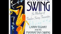 Larry Elgart And His Manhattan Swing Orchestra – Hooked On Swing 2 - 1983