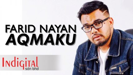 Farid Nayan - AqmaKu (Official Music Video)