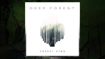 Deep Forest - Forest Hymn (LP Version) (Audio)