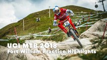 Downhill practice highlights at Fort William. | UCI MTB 2018