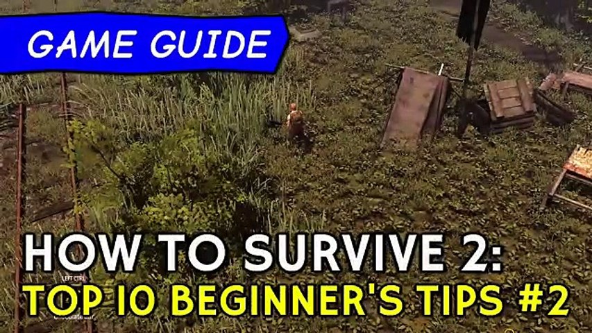 How to Survive 2 Top 10 Beginners Tips #2: Early quests & upgrades | Game Guide tutorial