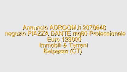 negozio PIAZZA DANTE mq80