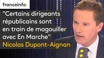 """""""Certains dirigeants républicains sont en train de magouiller avec En Marche"""", estime Nicolas Dupont-Aignan"""
