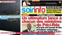 Le Titrologue du 05 Juin 2018 / Parti unifié : Un ultimatum lancé à chacun des ministres du PDCI-RDA