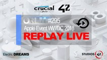 ORLM-295 : Replay Live Apple Event WWDC 2018 - On Refait Le[HD,1280x720, Mp4]