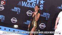 Jada Pinkett Smith: I Was Heartbroken When Jaden Moved Out