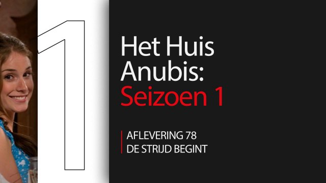 Het Huis Anubis - S01 E78 - De strijd begint