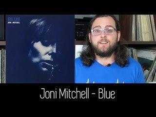 Joni Mitchell - Blue   ALBUM REVIEW