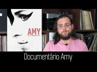 Som de Peso Recomenda - Amy (Documentário Amy Winehouse)