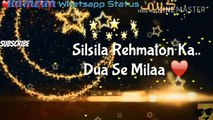 Islamic Naat - Ramzan naat whatsApp status - Ramadan whatsapp status in Urdu, ramadan mubarak, ramadan quotes, ramzan mubarak, ramadan wishes, ramzan status, ramadan kareem quotes, ramzan mubarak sms, ramzan mubarak wishes, ramadan kareem, ramzan mubarak