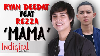 Ryan Deedat Ft. Rezza - Mama (Official Music Video)