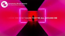 The Chainsmokers - Somebody (Lyrics) Ruhde Remix, feat. Drew Love