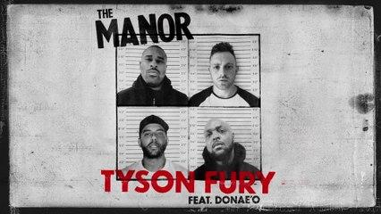 The Manor - Tyson Fury