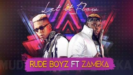 Rudeboyz - Let It Flow
