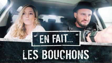 Quand TU ES dans LES BOUCHONS (Vincent Scalera - Léa Camilleri) EN FAIT #S02 ép.14