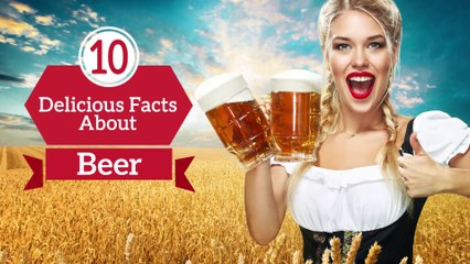 10 Delicious Facts about Beer