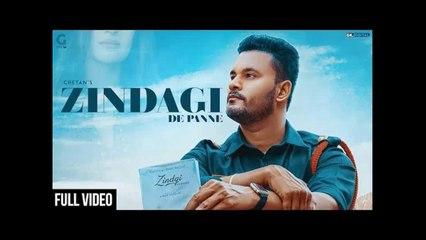 Zindagi De Panne HD Video Song Chetan Latest Punjabi Songs 2018